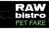 Raw Bistro Pet Fare